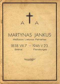 Martynas Jankus – Mažosios Lietuvos patriarkas